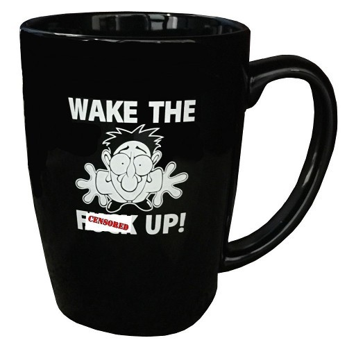 Wake The F Up Coffee Mug